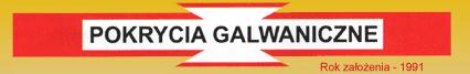 Pokrycia Galwaniczne – Zakład Galwanika Skarżysko-Kamienna